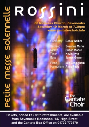 Poster for the Cantate Choir's March 2011 Concert - Rossini's Petite Messe Solennelle
