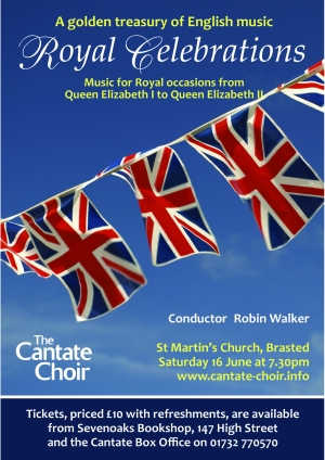 Poster for The Cantate Choir's Royal Celebrations concert in June 2012