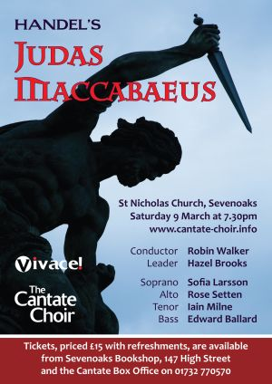 Poster from Cantate Choir's March 2013 concert - Judas Maccabaeus