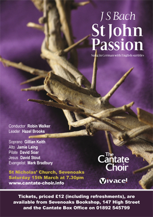 Poster from Cantate Choir's March 2008 concert - J S Bach's St John Passion