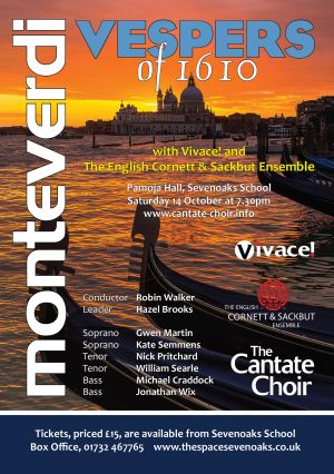 Poster for Cantate Choir's October 2017 performance of Monteverdi Vespers with Vivaci! and The English Cornett & Sackbut Ensemble