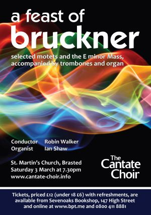 Poster for Cantate Choir's 'A feast of Bruckner' concert in March 2018
